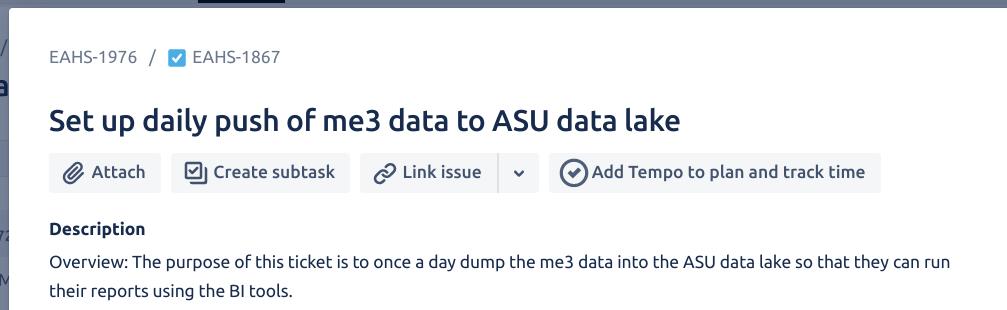 "JIRA ticket titled ""Set up a daily push of me3 data to ASU data lake"""